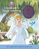 Disney Princess Cinderella's Royal Wedding (Disney Charm Book)