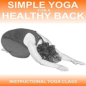 Simple Yoga for a Healthy Back Speech