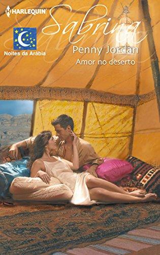Penny Jordan - Amor no deserto (Sabrina) (Portuguese Edition)