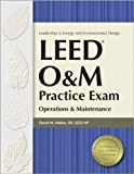LEED O&M Practice Exam: Operations & Maintenance