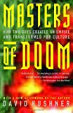 Image of Masters of Doom: How Two Guys Created an Empire and Transformed Pop Culture