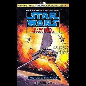 Star Wars: The X-Wing Series, Volume 2: Wedge's Gamble Audiobook