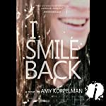 I Smile Back | Amy Koppelman