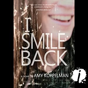 I Smile Back | [Amy Koppelman]