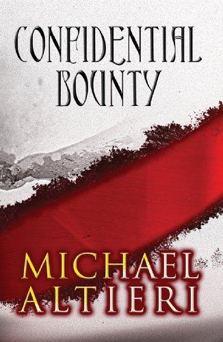 Book: Confidential Bounty by Michael Altieri