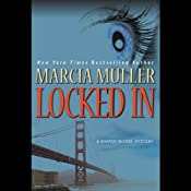 Locked In: A Sharon McCone Mystery | Marcia Muller