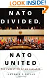 NATO Divided, NATO United: The Evolution of an Alliance