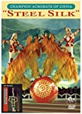 Champion Acrobats Of China - Steel Silk [2008] [DVD]