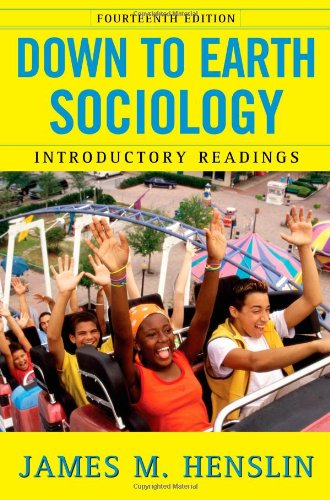Down to Earth Sociology: 14th Edition: Introductory...