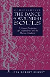 img - for Codependence The Dance of Wounded Souls: A Cosmic Perspective of Codependence and the Human Condition book / textbook / text book