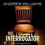 The Interrogator | Andrew Williams