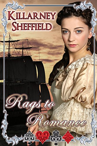 Book: Rags to Romance by Killarney Sheffield