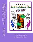 777 of the Best Knock Knock Jokes For...