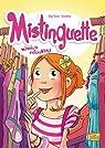 Mistinguette, Tome 5 : Mission Relooking par Amandine