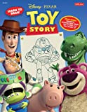 Learn to Draw Disney/Pixar's Toy Story (Licensed Learn to Draw)