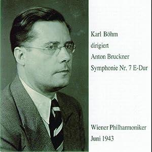 Karl Böhm dirigiert Anton Bruckner - Symphonie 7