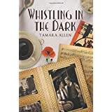 Whistling in the Darkby Tamara Allen
