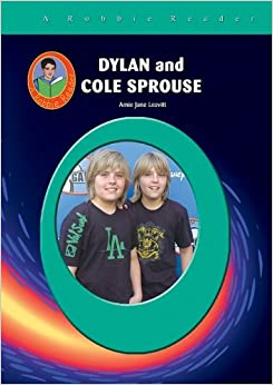 Dylan & Cole Sprouse (Robbie Readers) Library Binding – August 8