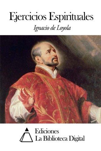 Ejercicios Espirituales  [Loyola, Ignacio de] (Tapa Blanda)