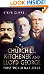 Churchill, Kitchener and Lloyd George...