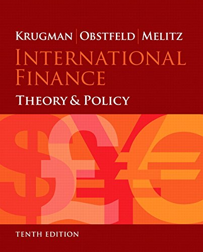 International Finance: Theory and Policy (10th Edition) (The Pearson Series on Economics)