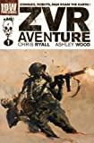 img - for Zombies Vs Robots Aventure[ ZOMBIES VS ROBOTS AVENTURE ] by Ryall, Chris (Author) Sep-21-10[ Hardcover ] book / textbook / text book