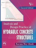 Analysis and Design Practice of Hydraulic Concrete Structures, 2nd Ed.