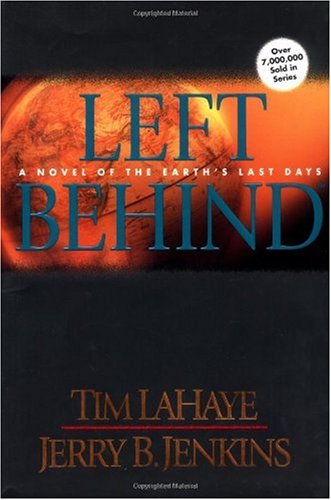 Left Behind: A Novel of the Earth&#39;s Last Days (Left Behind, Book 1)
