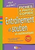 Entraînement et soutien en mathématiques CM2  Fiches à photocopier...