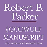 The Godwulf Manuscript (       UNABRIDGED) by Robert B. Parker Narrated by Michael Prichard