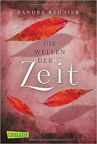 https://www.carlsen.de/softcover/die-zeitlos-trilogie-band-2-die-wellen-der-zeit/60910