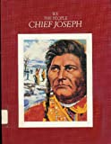 Chief Joseph: Nez Perce Indian Leader 1840-1904 (We the People) (0886821584) by Rothaus, James R.