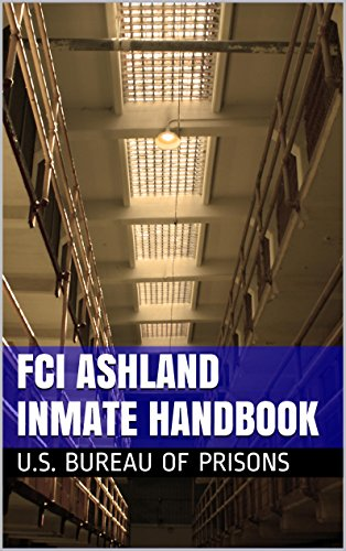 quot fci schuylkill inmate handbook edition quot by u s bureau of prisons for free