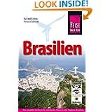 Brasilien: Das komplette Handbuch für individuelle Reisen in allen Regionen Brasiliens