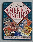 img - for I Hear America Singing: A Nostalgic Tour of Popular Sheet Music book / textbook / text book