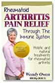 Rheumatoid Arthritis Pain Relief (Natural Health Books)