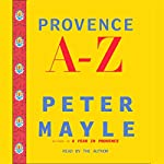 Provence A-Z | Peter Mayle