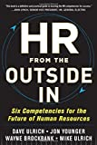 img - for HR from the Outside In: Six Competencies for the Future of Human Resources by Dave Ulrich (2012-07-17) book / textbook / text book