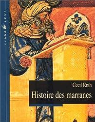 Histoire des Marranes par Cecil Roth