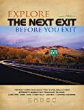 The Next Exit: USA Interstate Hwy Directory (Next Exit: The Most Complete Interstate Highway Guide Ever Printed)