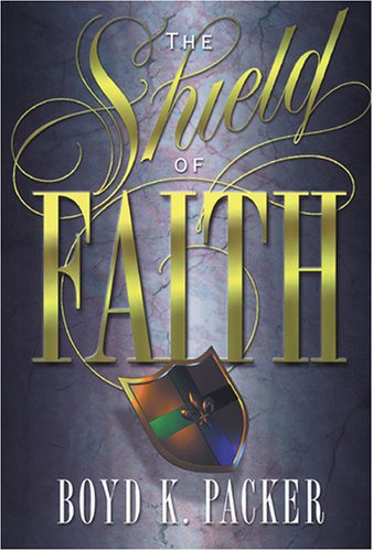 The shield of faith, BOYD K PACKER