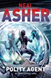 Neal Asher Polity Agent (Agent Cormac 4)