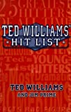 img - for Ted Williams' Hit List book / textbook / text book