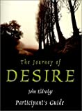 The Journey of Desire: The Participant's Guide (0785298770) by Eldredge, John