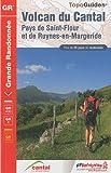 echange, troc FFRandonnée - Volcan du Cantal : Pays de Saint-Flour et Ruynes-en-Margeride