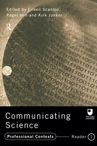 Communicating Science: Professional Contexts (Ou Reader): Reader 1 (Open University Reader)