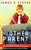 The Other Parent: The Inside Story of the Media's Effect on Our Children