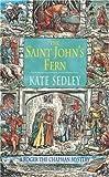 The Saint John's Fern (A Roger the Chapman medieval mystery)