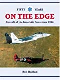Image of Air War on the Edge: A History of the Israel Air Force and It's Aircraft Since 1947