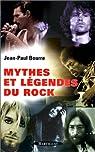 Mythes et L�gendes du Rock par Bourre